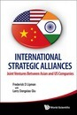 International Strategic Alliances: Joint Ventures Between Asian And Us Companies (2nd Edition)